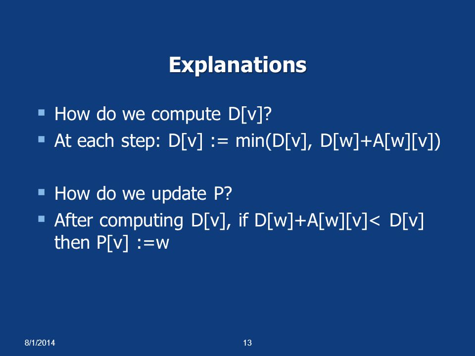 Explanations How do we compute D[v]